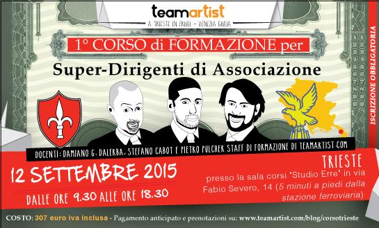 12 settembre: CORSO a TRIESTE per SUPER Dirigenti di Associazione di TeamArtist