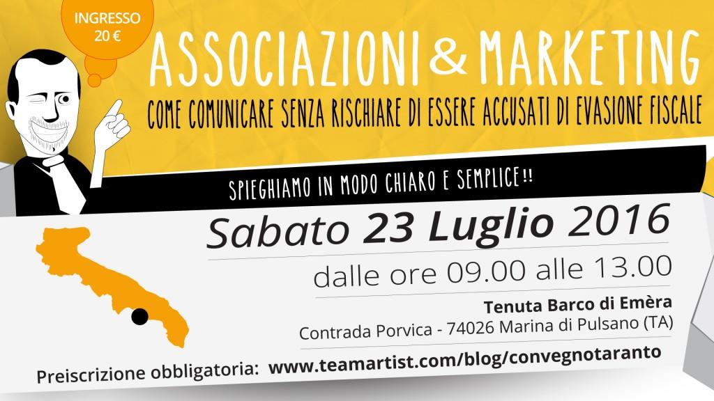 """Sabato 23 Luglio 2016 a Taranto convegno su """"Marketing & Associazioni: comunicare senza essere accusati di evasione fiscale"""""""