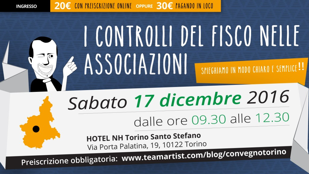 Sabato 17 Dicembre a Torino (TO) convegno sui Controlli del Fisco nelle Associazioni