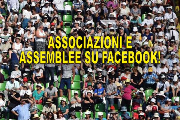 Come fare le Assemblee dei soci dell'Associazione con Facebook