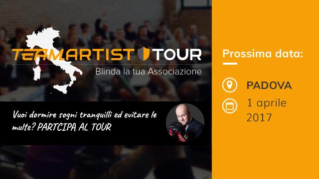 Sabato 1 Aprile a Padova: Convegno sui Controlli del Fisco nelle Associazioni – TeamArtist Tour 2017