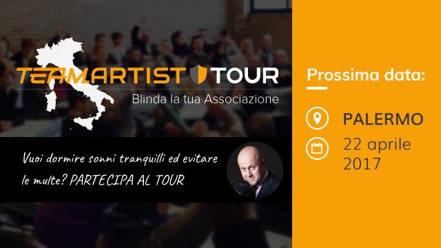 Sabato 22 Aprile a Palermo: Convegno sui Controlli del Fisco nelle Associazioni – TeamArtist Tour 2017