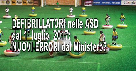 ULTIM'ORA Defibrillatori nelle Associazioni Sportive Dilettantistiche: nuovi errori dal Ministero?