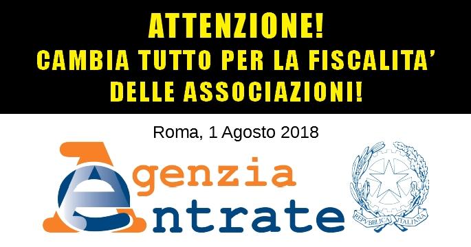 CIRCOLARE 18/E DELL'AGENZIA DELLE ENTRATE DEL 1 AGOSTO 2018: NOVITÀ IMPORTANTI PER LA FISCALITÀ DELLE ASSOCIAZIONI