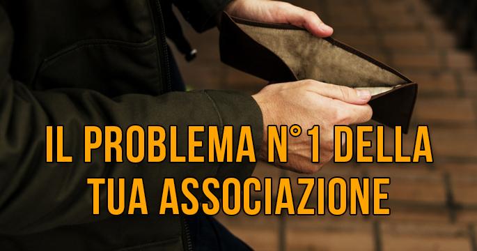 Il problema n°1 della tua associazione