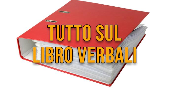 Come avere un Libro Verbali corretto?
