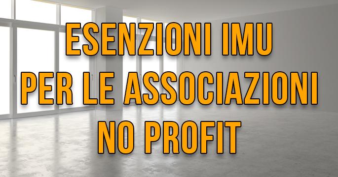 Esenzioni IMU per associazioni no profit e ETS